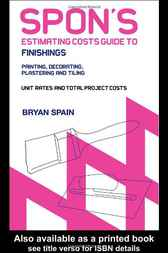 Spon's Estimating Cost Guide to Finishings by Bryan Spain