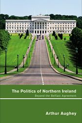 politics in northern ireland essay The emergence of the 'two irelands' the irish social revolution was effectively over before the political and the first session of the northern ireland.