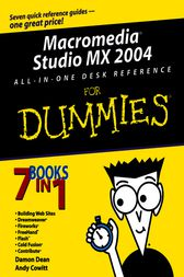 Macromedia Studio MX 2004 All-in-One Desk Reference For Dummies by Damon Dean