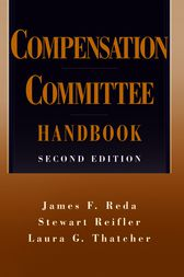 Compensation Committee Handbook by James F. Reda