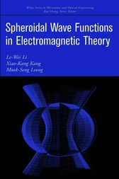 Spheroidal Wave Functions in Electromagnetic Theory by Le-Wei Li