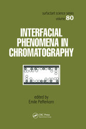 Interfacial Phenomena In Chromatography by Emile Pefferkorn