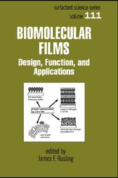 Biomolecular Films by James F. Rusling