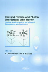 Charged Particle and Photon Interactions with Matter