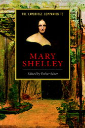The Cambridge Companion to Mary Shelley by Esther Schor