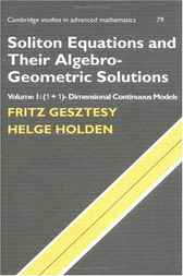 Soliton Equations and their Algebro-Geometric Solutions: Volume 1, (1+1)-Dimensional Continuous Models by Fritz Gesztesy