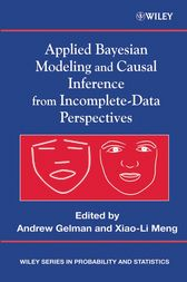 Applied Bayesian Modeling and Causal Inference from Incomplete-Data Perspectives by Andrew Gelman