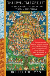 The Jewel Tree of Tibet by Robert Thurman