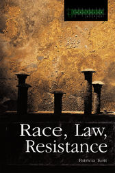 Race, Law, Resistance by Patricia Tuitt