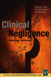 Clinical Negligence by Malcolm Khan