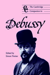 The Cambridge Companion to Debussy by Simon Trezise