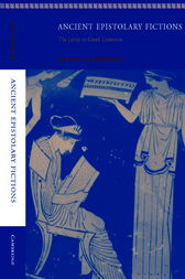 Ancient Epistolary Fictions by Patricia A. Rosenmeyer