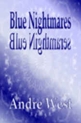 Blue Nightmares by Andre West