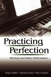 Practicing Perfection by Roger Chaffin