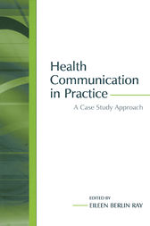 Health Communication in Practice