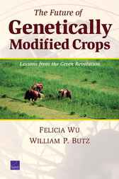 The Future of Genetically Modified Crops by Felicia Wu