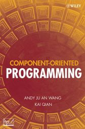 Component-Oriented Programming by Andy Ju An Wang
