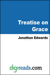 Treatise on Grace by Jonathan Edwards