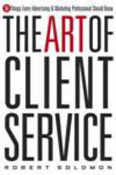 Art of Client Service by Robert Solomon