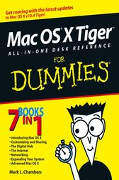 Mac OS X Tiger All-in-One Desk Reference For Dummies by Mark L. Chambers