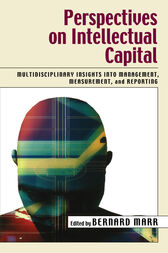 Perspectives on Intellectual Capital by Bernard Marr