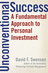 Unconventional Success by David F. Swensen