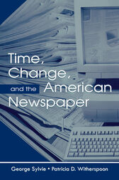Time, Change, and the American Newspaper by George Sylvie
