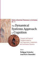 The Dynamical Systems Approach To Cognition by Wolfgang Tschacher