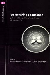 De-Centering Sexualities by Richard Phillips