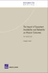 The Impact of Equipment Availability and Reliability on Mission Outcomes