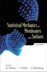 Statistical Mechanics Of Membranes And Surfaces by D. Nelson