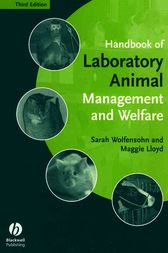 Handbook of Laboratory Animal Management and Welfare by Sarah Wolfensohn