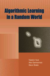Algorithmic Learning in a Random World by Vladimir Vovk