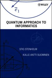 Quantum Approach to Informatics by Stig Stenholm