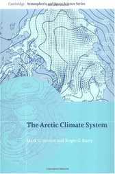 The Arctic Climate System by Mark C. Serreze