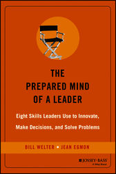 The Prepared Mind of a Leader by Bill Welter