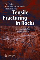 Tensile Fracturing in Rocks by Dov Bahat