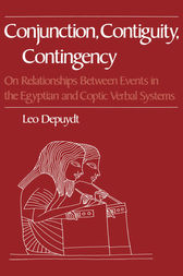Conjunction, Contiguity, Contingency by Leo Depuydt