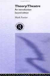 Theory/Theatre by Mark Fortier