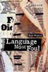 Language Most Foul by Ruth Wajnryb