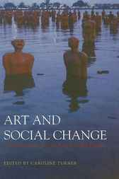 Art and Social Change by Caroline Turner