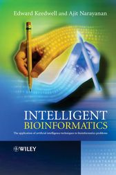 Intelligent Bioinformatics by Edward Keedwell
