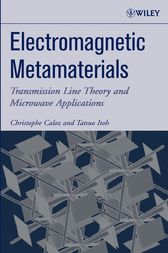 Electromagnetic Metamaterials by Christophe Caloz