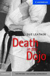 Death in the Dojo Level 5 by Sue Leather