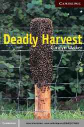 Deadly Harvest Level 6 by Carolyn Walker