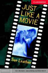Just Like a Movie by Sue Leather