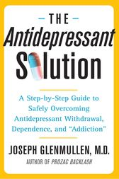 The Antidepressant Solution by Joseph Glenmullen