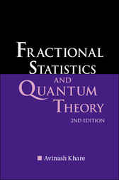Fractional Statistics And Quantum Theory by Avinash Khare