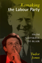 Remaking the Labour Party