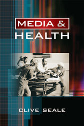 Media and Health by Clive Seale
